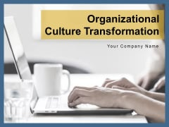 Organizational Culture Transformation Strategy Vision Ppt PowerPoint Presentation Complete Deck