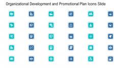Organizational Development And Promotional Plan Icons Slide Diagrams PDF