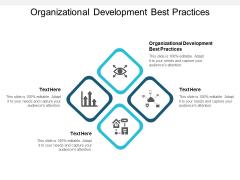 Organizational Development Best Practices Ppt PowerPoint Presentation Show Structure Cpb