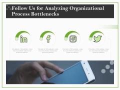 Organizational Development Follow Us For Analyzing Organizational Process Bottlenecks Guidelines PDF