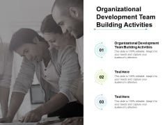 Organizational Development Team Building Activities Ppt PowerPoint Presentation Icon Objects Cpb