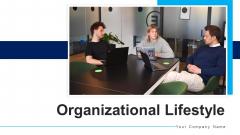 Organizational Lifestyle Team Efforts Ppt PowerPoint Presentation Complete Deck With Slides