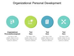 Organizational Personal Development Ppt PowerPoint Presentation Model Elements Cpb