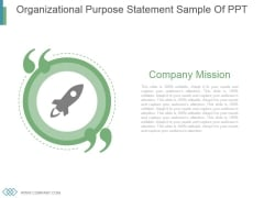 Organizational Purpose Statement Sample Of Ppt