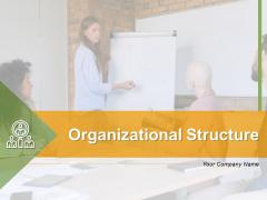 Organizational Structure Business Data Ppt PowerPoint Presentation Complete Deck