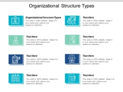 Organizational Structure Types Ppt PowerPoint Presentation Professional Pictures Cpb
