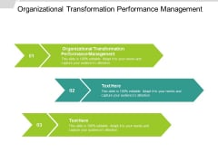 Organizational Transformation Performance Management Ppt PowerPoint Presentation Pictures Slides Cpb