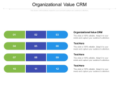 Organizational Value CRM Ppt PowerPoint Presentation Layouts Pictures Cpb Pdf