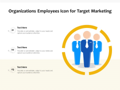 Organizations Employees Icon For Target Marketing Ppt PowerPoint Presentation Icon Gallery PDF