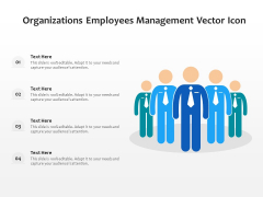Organizations Employees Management Vector Icon Ppt PowerPoint Presentation Gallery Inspiration PDF