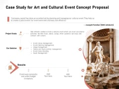 Organizing Perfect Arts Culture Festival Case Study For Art And Cultural Event Concept Proposal Structure PDF