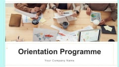 Orientation Programme Technical Training Ppt PowerPoint Presentation Complete Deck With Slides