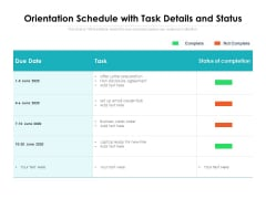 Orientation Schedule With Task Details And Status Ppt PowerPoint Presentation Icon Vector PDF