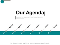 Our Agenda Business Ppt Powerpoint Presentation Show Smartart