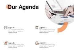 Our Agenda Management Ppt PowerPoint Presentation Model Design Inspiration