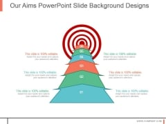 Our Aims Powerpoint Slide Background Designs
