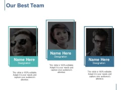 Our Best Team Ppt PowerPoint Presentation Infographic Template Example Introduction