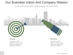 Our Business Vision And Company Mission Ppt PowerPoint Presentation Deck