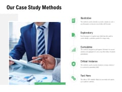 Our Case Study Methods Illustrative Ppt PowerPoint Presentation Model Skills