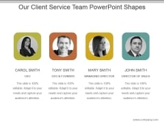 Our Client Service Team Powerpoint Shapes