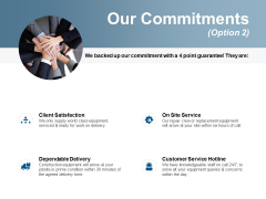 Our Commitments Service Ppt Powerpoint Presentation File Graphics Pictures