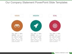 Our Company Statement Powerpoint Slide Templates