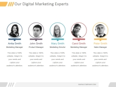 Our Digital Marketing Experts Ppt PowerPoint Presentation Visual Aids
