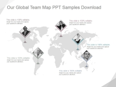 Our Global Team Map Ppt PowerPoint Presentation Deck