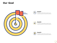 Our Goal Arrow Ppt PowerPoint Presentation Designs