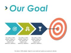 Our Goal Arrow Ppt PowerPoint Presentation Ideas Skills