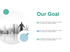 Our Goal Arrow Target Ppt PowerPoint Presentation File Graphics