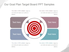 Our Goal Plan Target Board Ppt PowerPoint Presentation Templates