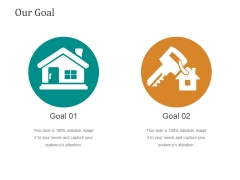 Our Goal Ppt PowerPoint Presentation Designs