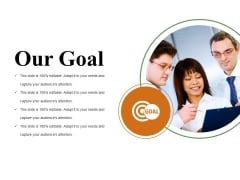 Our Goal Ppt PowerPoint Presentation File Elements