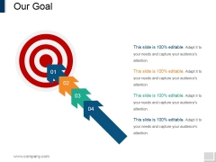 Our Goal Ppt PowerPoint Presentation File Show