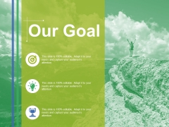 Our Goal Ppt PowerPoint Presentation Gallery Smartart