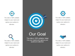 Our Goal Ppt PowerPoint Presentation Graphics