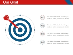 Our Goal Ppt PowerPoint Presentation Icon Graphics