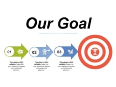 Our Goal Ppt PowerPoint Presentation Icon Rules