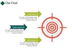 Our Goal Ppt PowerPoint Presentation Icon Show