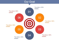 Our Goal Ppt PowerPoint Presentation Icon Slides