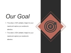 Our Goal Ppt PowerPoint Presentation Icon Smartart