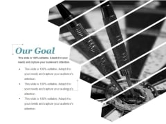 Our Goal Ppt PowerPoint Presentation Ideas Grid