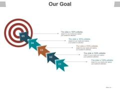 Our Goal Ppt PowerPoint Presentation Ideas Structure