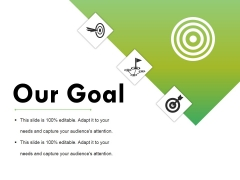 Our Goal Ppt PowerPoint Presentation Infographic Template Aids