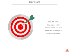Our Goal Ppt PowerPoint Presentation Infographic Template