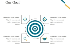 Our Goal Ppt PowerPoint Presentation Information