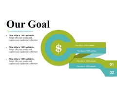 Our Goal Ppt PowerPoint Presentation Inspiration Slideshow
