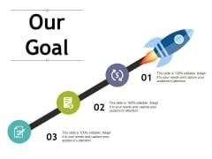 Our Goal Ppt PowerPoint Presentation Layouts Infographic Template
