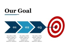 Our Goal Ppt PowerPoint Presentation Model Picture